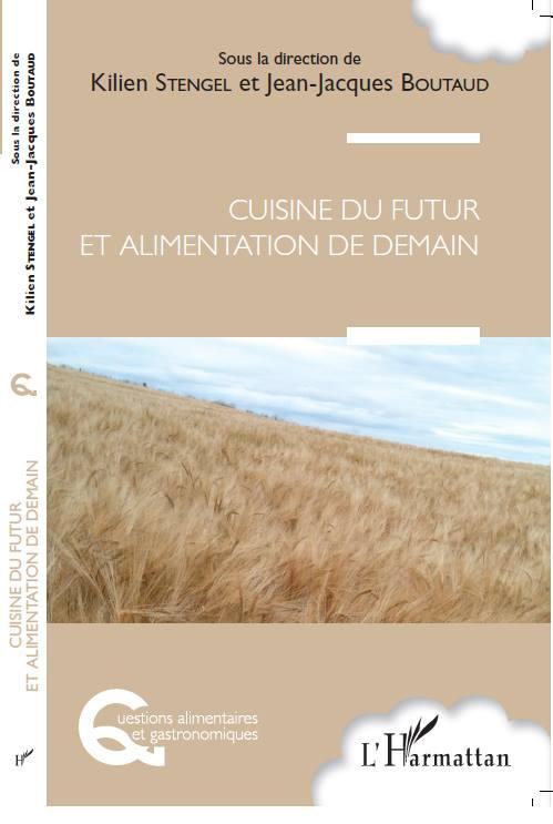 """""""Cuisine du futur et alimentation de demain"""""""